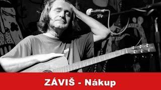 Záviš - Nákup