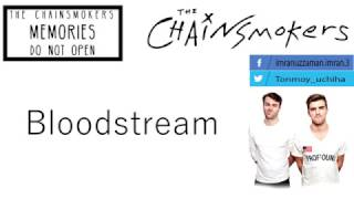 The Chainsmokers - Bloodstream (Lyric Video)