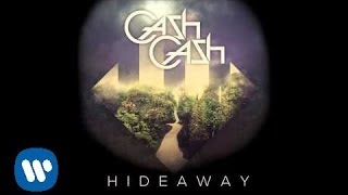 Cash Cash - Hideaway [Official Audio]