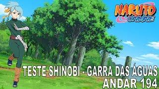 Naruto Online - Teste Shinobi Garra das Águas Andar 194