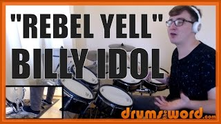 ★ Rebel Yell (Billy Idol) ★ Drum Lesson PREVIEW | How To Play Song (Gregg Gerson)
