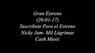 Nicky Jam - Mil Lágrimas (Album Fénix)