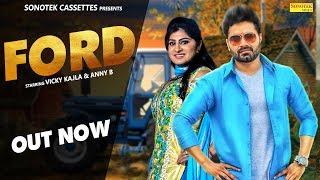 Ford 3600   Vicky Kajla, Anney Bee, Nakisha Azad Maan   Latest Haryanvi Songs Haryanavi 2018   2019