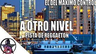 (A OTRO NIVEL) Pista De Reggaeton | Uso Libre | Instrumental De Reggaeton