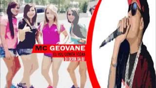 MC GEOVANE - EU VOU COMER TODAS ((DJ DERIK DA BJ)) @MATHEUSSILVA