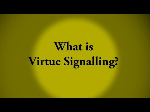 "What Is ""Virtue Signalling""?"