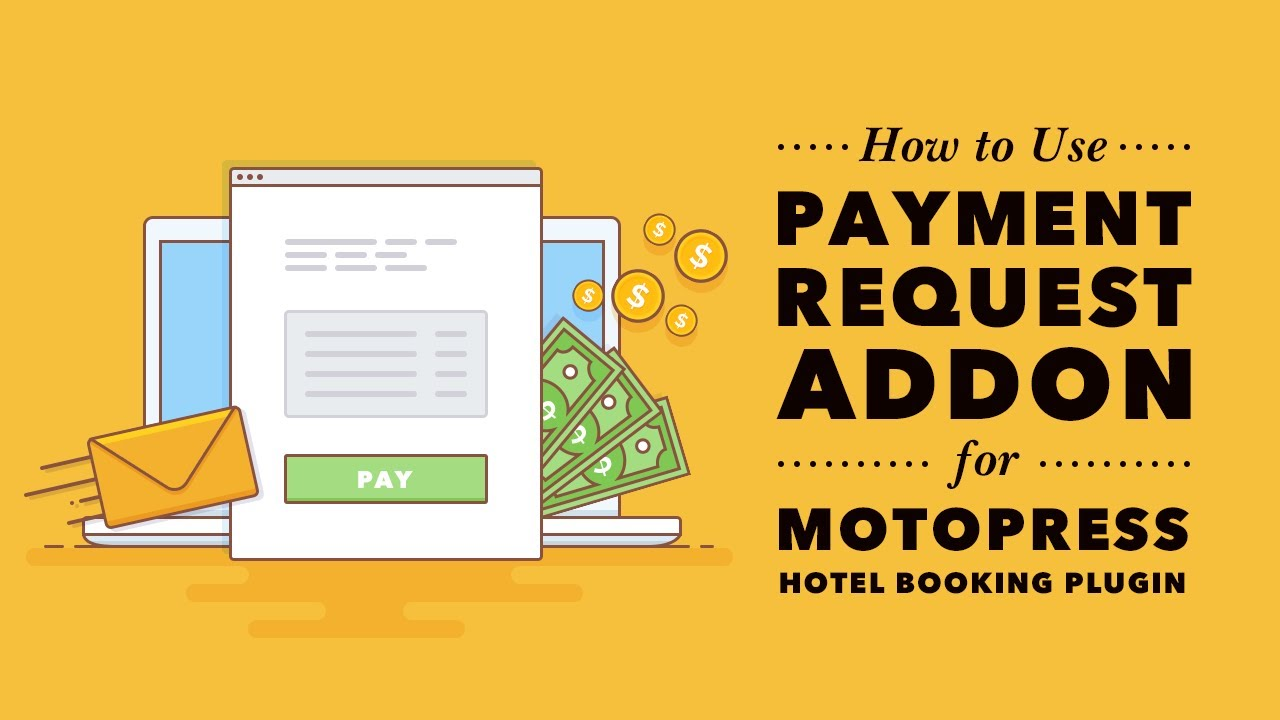 How to use Payment Request Addon for MotoPress Hotel Booking Plugin