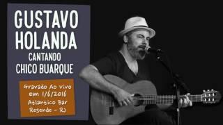 Meu guri - Gustavo Holanda cantando Chico Buarque - Atlântico bar - 1/6/2016