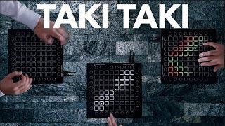 DJ Snake - Taki Taki ft. Selena Gomez, Ozuna, Cardi B ( 3 Launchpads Cover)
