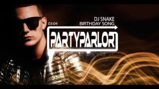 DJ Snake - Birthday Song (VIP Bass Remix)