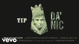 T.I. - Broadcast Live (Audio)