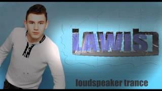 Lawis - Loudspeaker Trance (2014)
