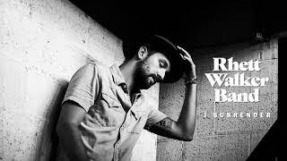 """Rhett Walker Band - """"I Surrender"""" (Audio)"""