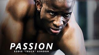 PASSION - Best Motivational Speech Video (Featuring Eddie