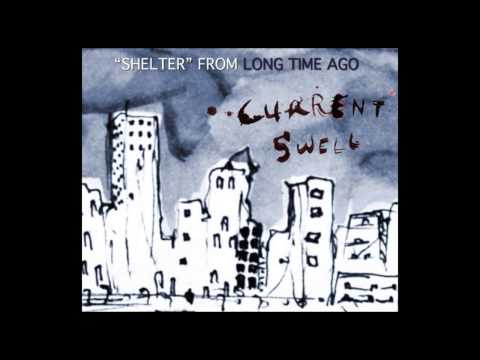 current-swell-shelter-video-postcard-currentswellmusic