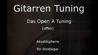 Open A Tuning (Gitarre) - Tunings der Gitarre (E,A,E,A,C#,E)