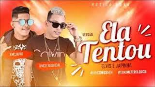 MC ELVIS E MC JAPÃO - ELA TENTOU - MÚSICA NOVA 2018