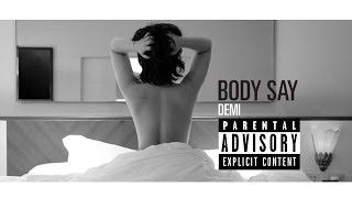 Demi Lovato - Body Say (Explicit) (Lyric Video)
