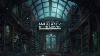 Adventure Fantasy Music - The Magic Waltz in the Library