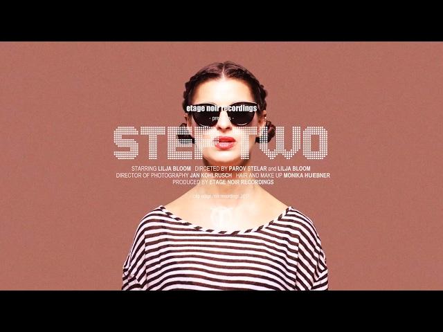 Videoclip oficial de la canción Step Two de Parov Stelar