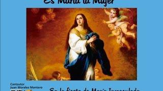 ES MARÍA LA MUJER.- Juan Morales Montero