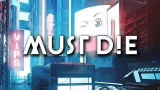 Skrillex & MUST DIE! - VIP's (MUST DIE! Remix)