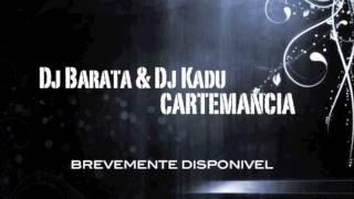 Dj Barata & Dj Kadu - Cartemancia (Promotion)