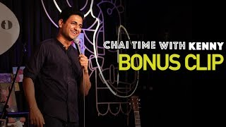 Chai Time Comedy with Kenny Sebastian - Audience With Weird Names - Extra Cup