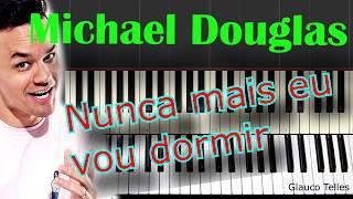 Michael Douglas -João Brasil- Cover Piano/Teclado/aula/Tutorial