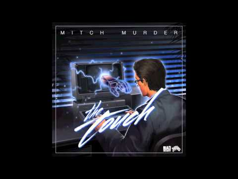 mitch-murder-the-touch-mad-decent