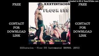 XXXTentacion - Floor 555 Instrumental (REPROD. JENTZ)