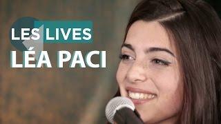 Léa Paci - Pour aller où ? (live)