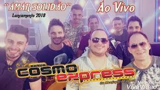 Banda Cosmo Express - Amar Solidão