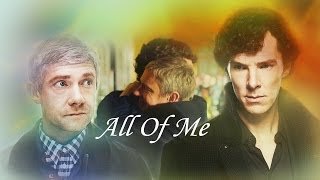 All Of Me - Sherlock and John