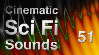 Cinematic Sci Fi Sounds 51