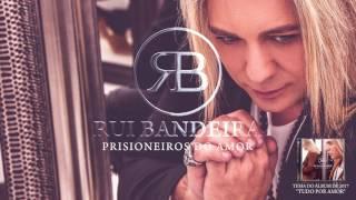 Rui Bandeira - Prisioneiros do Amor (ft. Sarah Pacheco) (Oficial Audio)