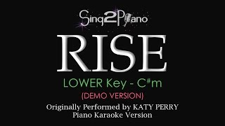 RISE (Lower Piano karaoke demo) Katy Perry