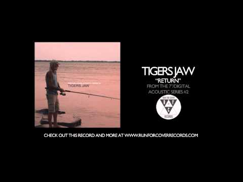 tigers-jaw-return-acoustic-runforcovertube
