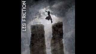 Les Friction - Here Comes The Reign