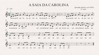 A SAIA DA CAROLINA: (flauta, violín, oboe...) (partitura con playback)