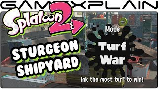 Splatoon 2 - Sturgeon Shipyard Turf War Gameplay VS Chuggaaconroy! (Nintendo Switch)