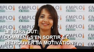 Le burn out: Comment s'en sortir et retrouver sa motivation?