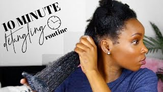 HOW TO DETANGLE 4C NATURAL HAIR IN 10 MINUTES!!!!