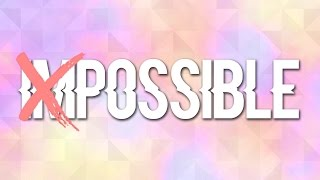 NOTHING IS IMPOSSIBLE - Planetshakers (Stop-mo) | Elizabeth