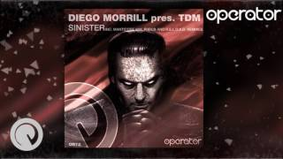 Diego Morrill pres. TDM - Sinister (R.E.L.O.A.D. Remix) [Mental Asylum Radio 111 by Indecent Noise]