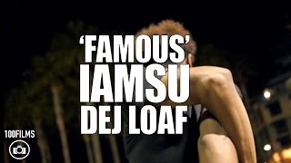 Famous | Iamsu! feat. Dej Loaf & K Camp | Official Dance Video