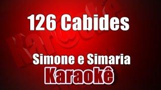 126 Cabides - Simone e Simaria - Karaoke
