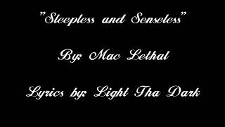 "Mac Lethal - ""Sleepless & Senseless"" with Lyrics"