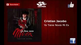 "Cristian Jacobo – Ya Tiene Novio Mi Ex ""Epicenter"""