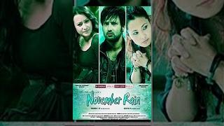 NOVEMBER RAIN | Nepali Full Movie HD | Aryan Sigdel, Namrata Shrestha, Chhulthim Gurung